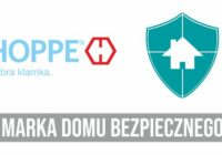 HOPPE dołącza do programu Dom Bezpieczny