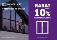 """Do 10% rabatu na wybrane okna w ramach promocji marki OKNOPLAST """"Przestrzeń na więcej"""""""