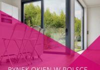 STOLARKA W PIGUŁCE: W Polsce co 2 sekundy produkowane jest okno