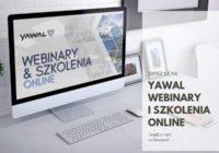 Zapisz się na szkolenia i webinary Akademii Yawal 2021!