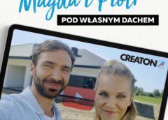 Magda i Piotr pod własnym dachem – cykl filmowy CREATON