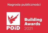 """Głosowanie na """"Nagrodę Publiczności"""" POiD Building Awards 2021 trwa"""