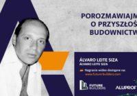 """Aluprof: Podsumowanie spotkania z Alvaro Leite Siza w ramach """"Future Builders"""""""